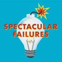 Picture of a podcast: Spectacular Failures