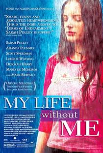 Picture of a movie: My Life Without Me