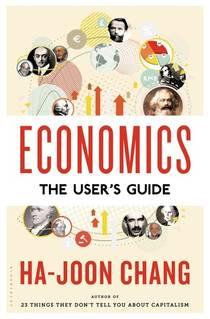 Picture of a book: Economics: The User's Guide