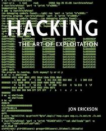 Picture of a book: Hacking: The Art Of Exploitation