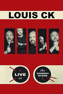 Picture of a TV show: Louis C.K.: Live At The Comedy Store