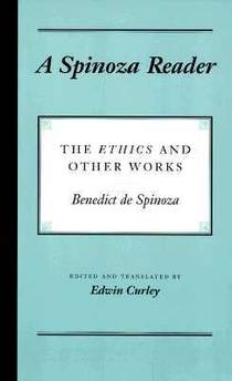 Picture of a book: A Spinoza Reader: The Ethics and Other Works