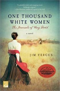 Picture of a book: One Thousand White Women: The Journals Of May Dodd