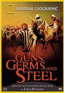 Picture of a TV show: Guns, Germs, And Steel