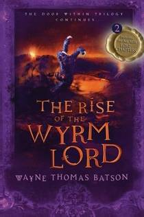 Picture of a book: The Rise Of The Wyrm Lord