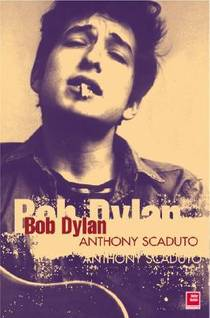 Picture of a book: Bob Dylan: A Biography