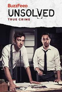 Picture of a TV show: Buzzfeed Unsolved: True Crime
