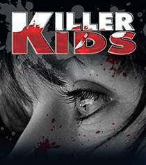 Picture of a TV show: Killer Kids