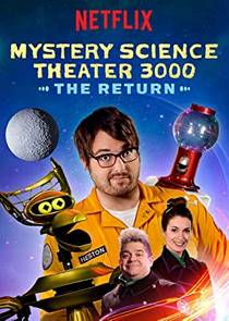 Picture of a TV show: Mystery Science Theater 3000: The Return