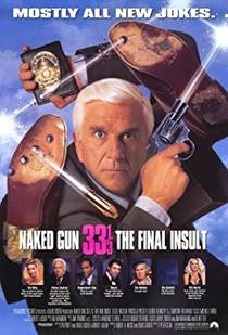 Picture of a movie: Naked Gun 33 1/3: The Final Insult