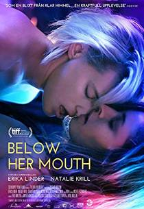 Picture of a movie: Below Her Mouth