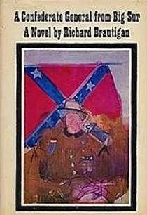 Picture of a book: A Confederate General From Big Sur
