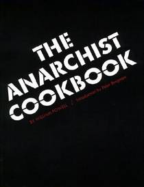 Picture of a book: The Anarchist Cookbook