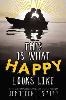 Picture of a book: This Is What Happy Looks Like