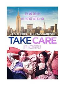 Picture of a movie: Take Care