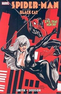 Picture of a book: Spider-Man/Black Cat: The Evil That Men Do