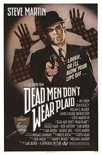 Picture of a movie: Dead Men Don't Wear Plaid