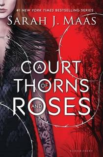 Picture of a book: A Court Of Thorns And Roses