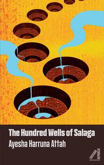 Picture of a book: The Hundred Wells of Salaga
