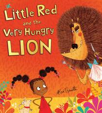 Picture of a book: Little Red and the Very Hungry Lion