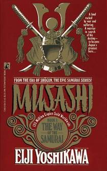 Picture of a book: Musashi: The Way of the Samurai