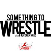 Picture of a podcast: Something To Wrestle With Bruce Prichard