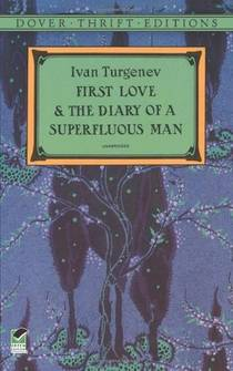Picture of a book: First Love and the Diary of a Superfluous Man