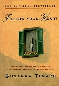 Picture of a book: Follow Your Heart