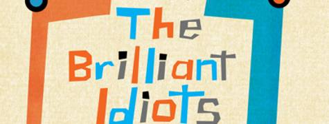 Image of The Brilliant Idiots