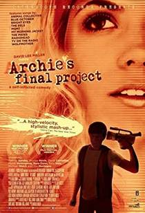 Picture of a movie: Archie's Final Project
