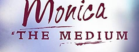 Image of Monica The Medium