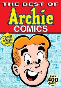 Picture of a book: The Best Of Archie Comics, Book 1
