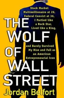 Picture of a book: The Wolf Of Wall Street