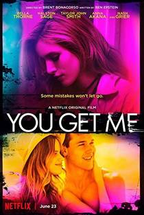 Picture of a movie: You Get Me