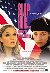 Picture of a movie: Slap Her... She's French