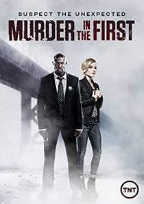 Picture of a TV show: Murder In The First