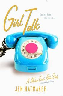 Picture of a book: Girl Talk: Getting Past the Chitchat