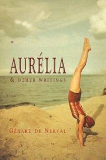 Picture of a book: Aurélia And Other Writings