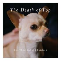 Picture of a band or musician: The Death of Pop