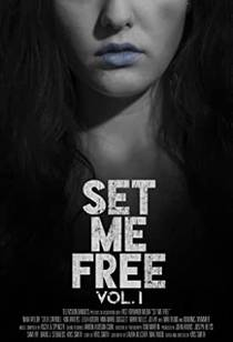 Picture of a movie: Set Me Free: Vol. I