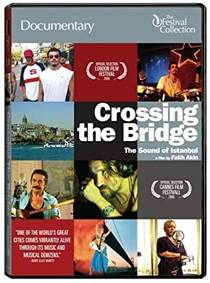 Picture of a movie: Crossing The Bridge: The Sound Of Istanbul