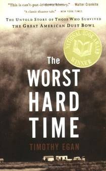 Picture of a book: The Worst Hard Time: The Untold Story Of Those Who Survived The Great American Dust Bowl