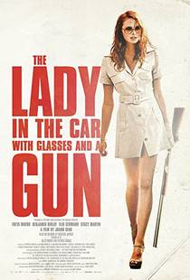 Picture of a movie: The Lady In The Car With Glasses And A Gun